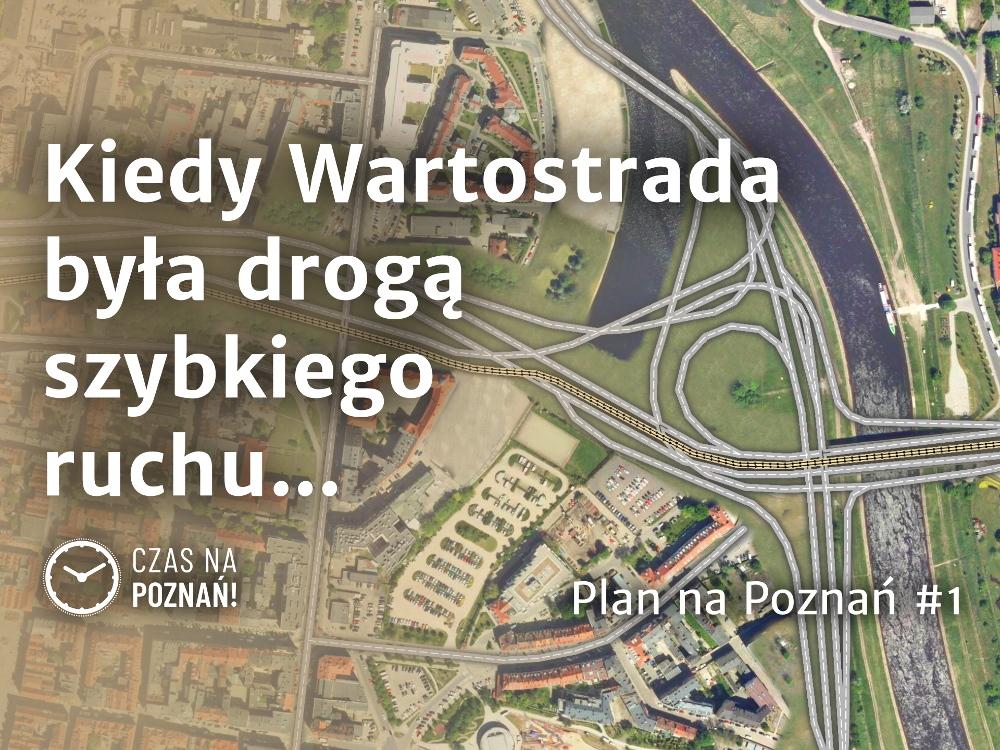 Trasa Piastowska Wartostrada Poznań Trasa Piekary Solna