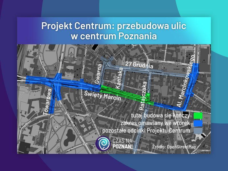 Poznań Projekt Centrum obszar przebudowy ulic