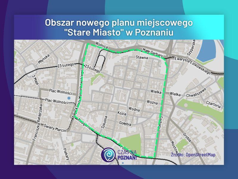 Poznań Stare Miasto obszar nowego planu miejscowego