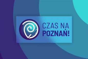 Czas na Poznań. Wiadomości Poznań, wydarzenia, polityka, inicjatywy, transport, mieszkańcy
