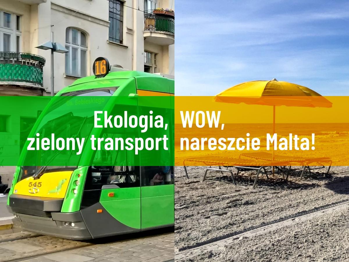 Ekohipokryzja: dziś fotka w tramwaju, jutro wylot do Grecji