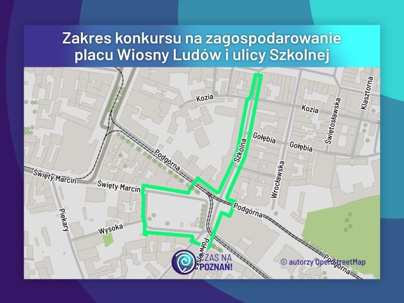 Zakres konkursu na zagospodarowanie placu Wiosny Ludów i ulicy Szkolnej. Stare Miasto, rewitalizacja w Poznaniu