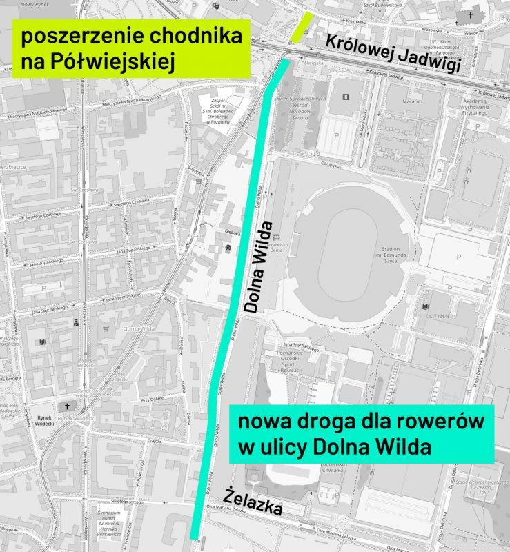 Dolna Wilda - droga rowerowa, Półwiejska - poszerzony chodnik. Mapa inwestycji