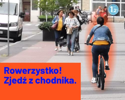 Rowerzysto, nie lękaj się! Jedź jezdnią, nie chodnikiem!