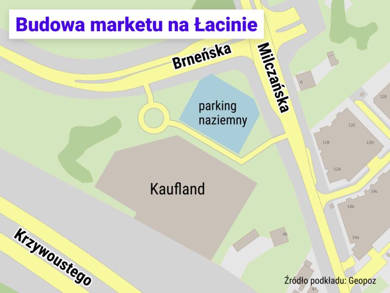 Plan budowy marketu Kaufland przy skrzyżowaniu Brneńska / Milczańska na Łacinie